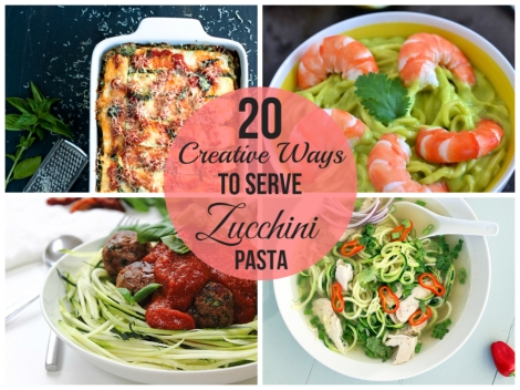 20 Creative Ways to Serve Zucchini Pasta-The Primitive Palate