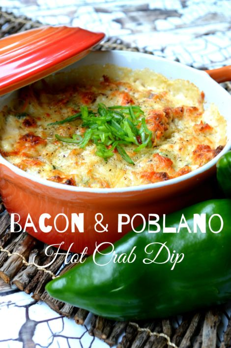 Low Carb Bacon Poblano Hot Crab Dip